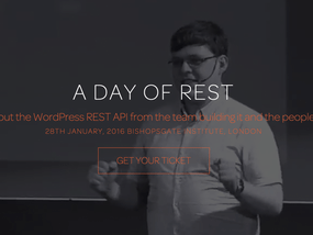 Announcing A Day of REST – the WordPress REST API conference