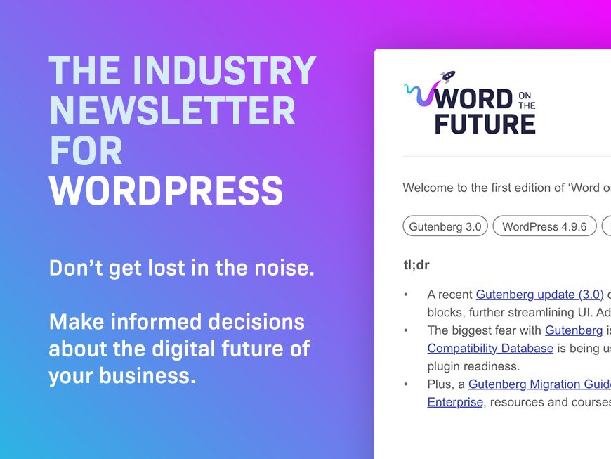 Word on The Future Enterprise WordPress Newsletter