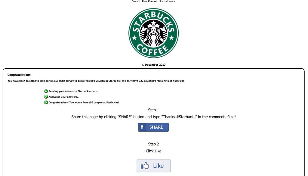 Fact check free starbucks gift card scam any combination of which would result in their purportedly winning a 50 gift card so long as the user liked shared and spread the link on facebook colourmoves