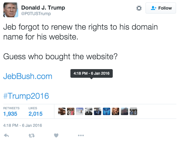 Donald_J__Trump_on_Twitter___Jeb_forgot_to_renew_the_rights_to_his_domain_name_for_his_website__Guess_who_bought_the_website__https___t_co_mFudU1sF2H__Trump2016_