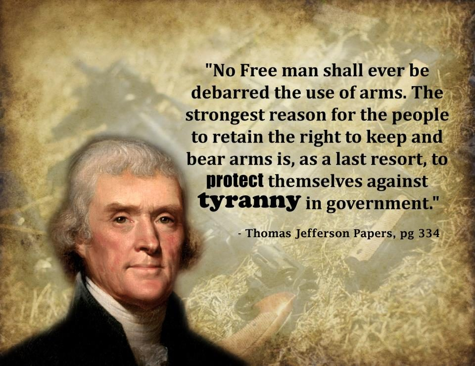 Fact check thomas jefferson on gun rights Thomas jefferson quotes