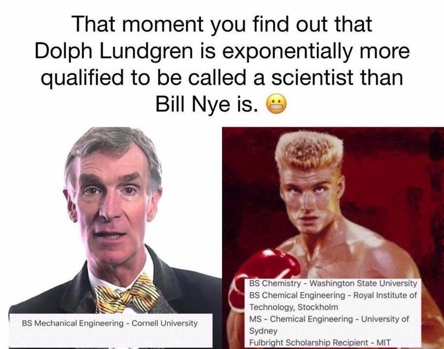 bill nye dolph lundgren fact check does dolph lundgren have multiple scientific degrees?