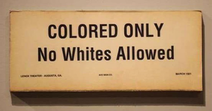 Fact Check Did No Whites Allowed Signs Exist In The Segregated South