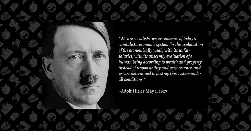 "fact check did adolf hitler say that nazis are mortal enemies of  did hitler say that nazis are ""mortal enemies of the present capitalist economic system"""