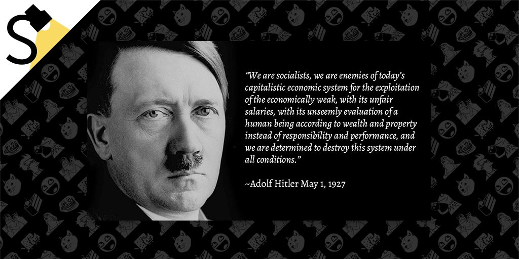 fact check did adolf hitler say that nazis are mortal enemies of fact check did adolf hitler say that nazis are mortal enemies of the present capitalist economic system