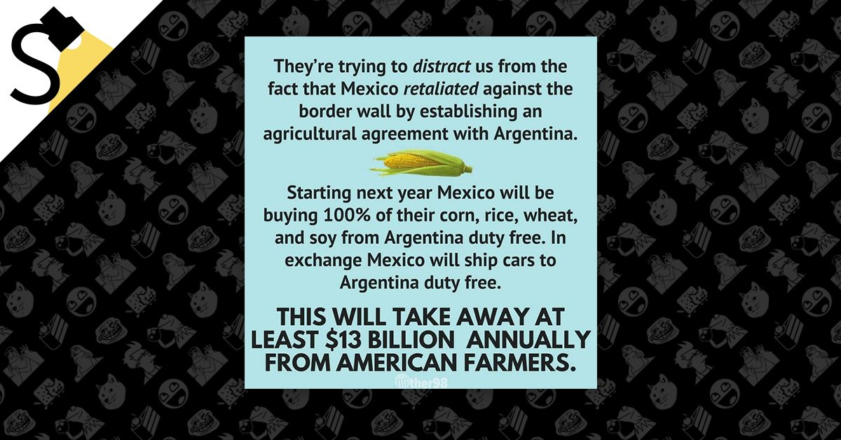 Fact Check Did Mexico Sign A Major Trade Deal With Argentina To
