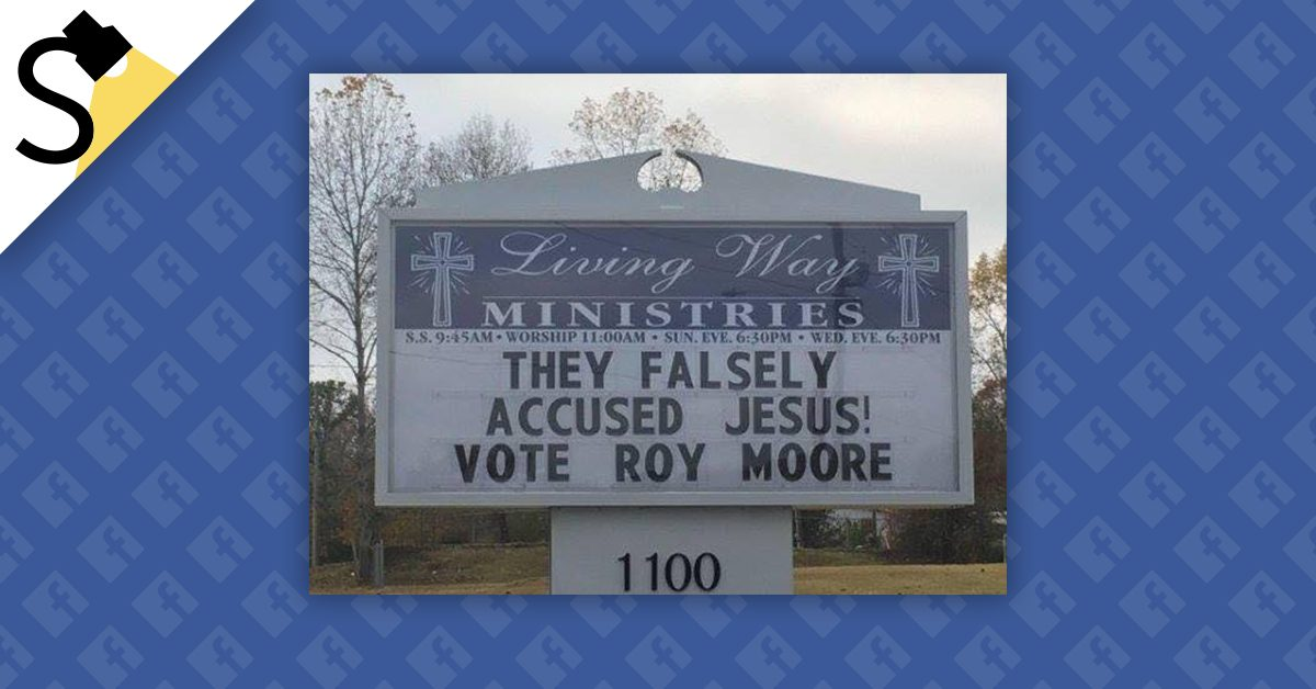FACT CHECK: Did an Alabama Church Display a Sign Comparing Roy Moore to Jesus?