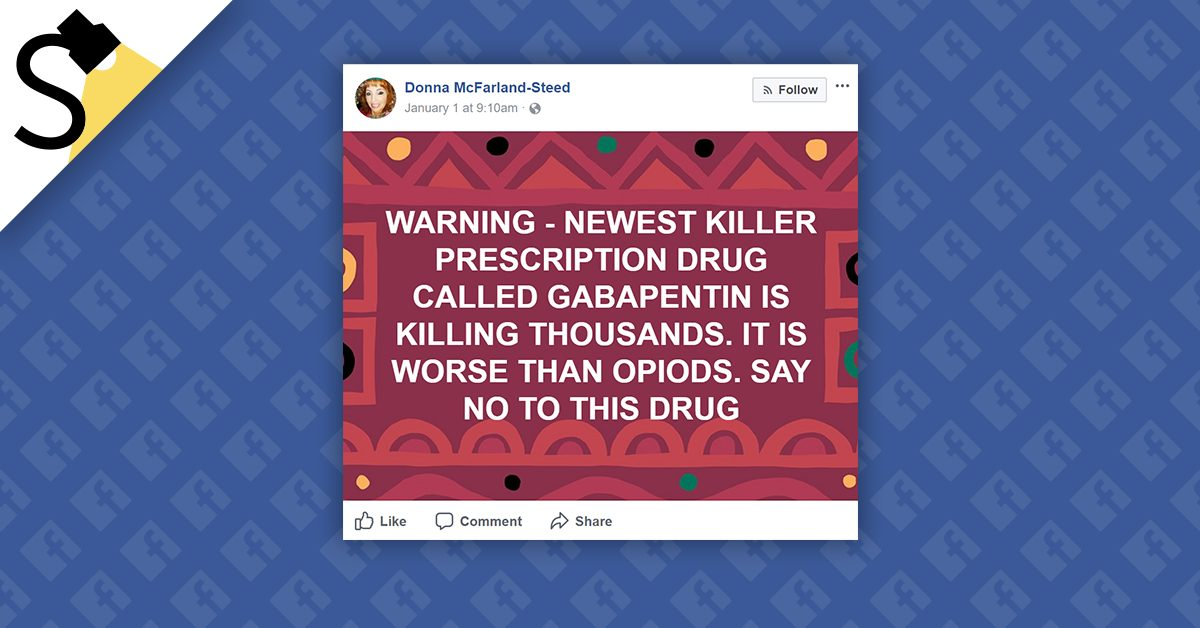 FACT CHECK: Is Gabapentin the Newest Prescription Drug Killer?