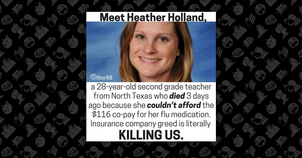 FACT CHECK: Did a Texas Teacher Named Heather Holland Die Because She Couldn't Afford Flu Medicine?