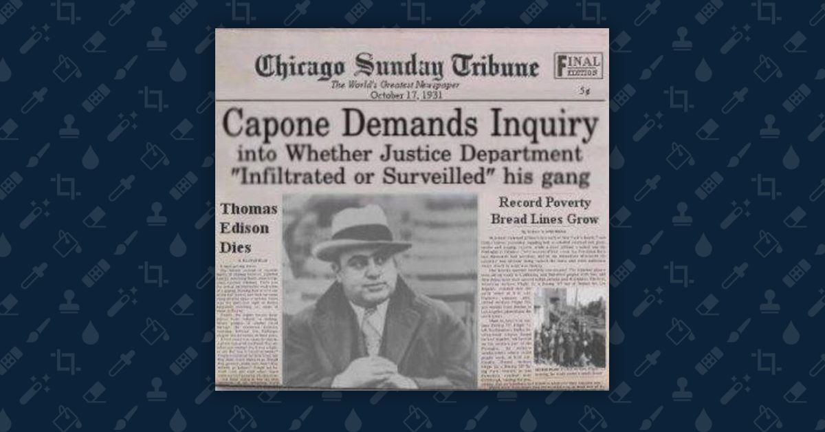 FACT CHECK: Did Al Capone Demand an Inquiry Into Whether the Justice Department Surveilled His Gang?